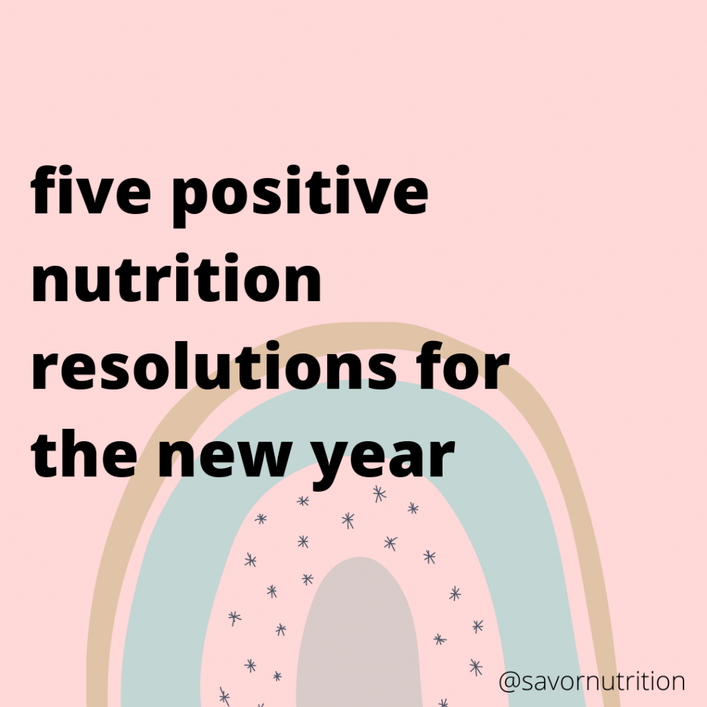 five positive nutrition resolutions for the new year